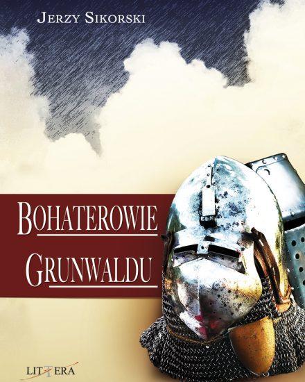 Bohaterowie Grunwaldu